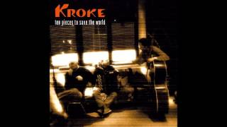 Kroke - ten pieces to save the world (Full Album)