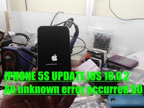 iPHONE 5S UPDATE iOS 10.0.2 An unknown error occurred 50