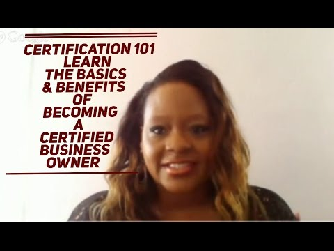 Certification 101 for Women and Minority Owned Business
