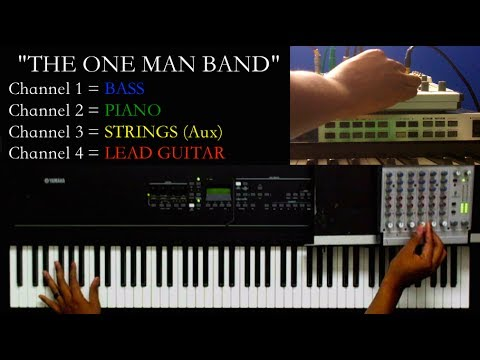 How To Be A ONE MAN BAND
