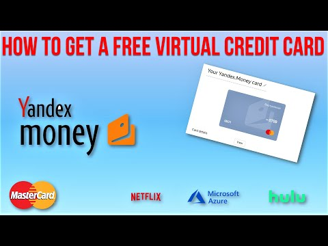 How To Get A FREE Virtual Credit Card From Yandex Money | Latest Update