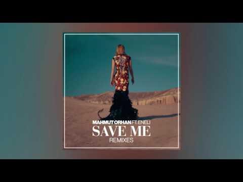 Mahmut Orhan - Save Me feat. Eneli (Mert Oksuz Remix) [Cover Art] [Ultra Music]
