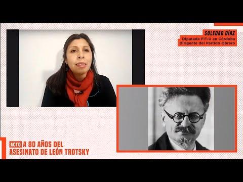 Acto a 80 años del asesinato de León Trotsky // Soledad Díaz
