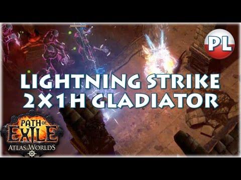 Path of Exile: 2x1H Lightning Strike Gladiator /Doryani/
