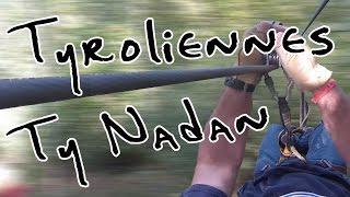 Les Tyroliennes de Ty Nadan