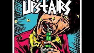 3. THE UPSTAIRS -  Matraman