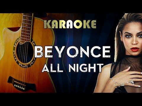 Beyonce - All Night | LOWER Key Acoustic Guitar Karaoke Instrumental Lyrics Cover Sing Along