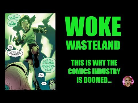 Comic Book Industry Dying | Green Lantern Broken by PC Agenda