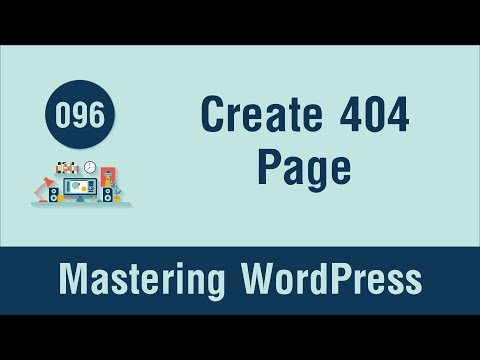 Mastering WordPress in Arabic #096 - Create 404.php Page