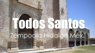 Iglesia y ExConvento Todos Santos Zempoala Hidalgo por Hidalgo Tierra Mágica