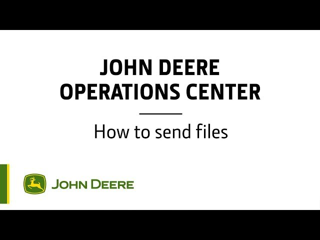 John Deere - Operations Center - How to send files
