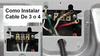 Como Instalar Cable De Electricidad A Una Secadora De 3 o 4