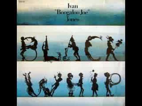 "Ivan ""Boogaloo Joe"" Jones - Black Whip (1973)"