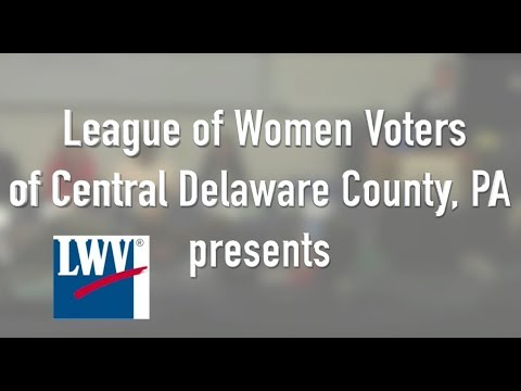 League of Women Voters PA Congressional Dist. 5 Candidate Forum May 2018