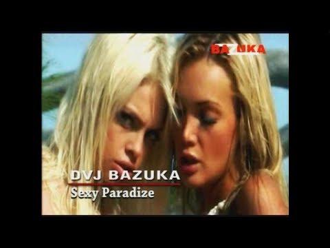 DVJ BAZUKA - Episode 14: Sexy Paradize (Official Audio)