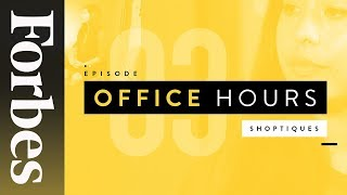 Negotiation, Prioritization, & Identifying Opportunities At Shoptiques | Office Hours | Forbes