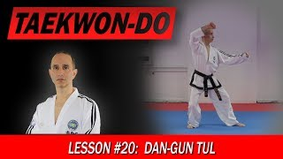 Dan-Gun Tul - Taekwon-Do Lesson #20