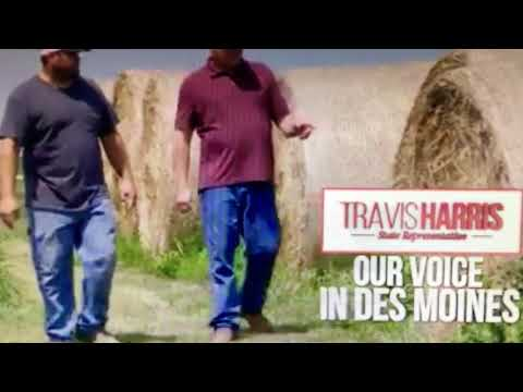 Opening ad for GOP Iowa House candidate Travis Harris