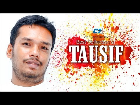 Best Collection Of TAUSIF | Super Hits Album | Audio Jukebox | Bangla Song 2017