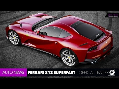 Ferrari 812 Superfast - OFFICIAL TRAILER New V12 + 800 HP