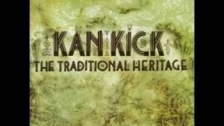 "Kan Kick - ""Xtraterrestrial Travelin"