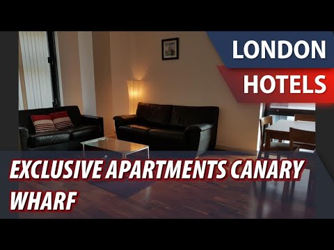 Exclusive Apartments Canary Wharf | Review Hotel in London, Great Britain