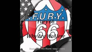 Watch Fury 66 Why Are We Here video