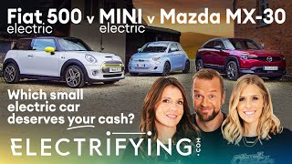 THE GLOVES ARE OFF!! Fiat 500e Electric v MINI Electric v Mazda MX-30: Which £25,000 EV is best?