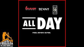 Armani Depaul ft. Benny & Handsome Harv - All Day (Prod. Armani Depaul) [Thizzler.com Exclusive]