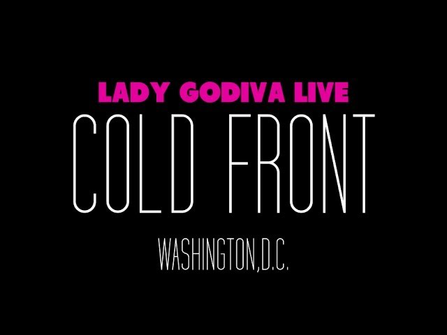 "Lady Godiva ""Cold Front"" Live (First Performance)"