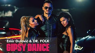 Emir Djulović & Dr.Folk - Gipsy Dance - (Official Video 2020)