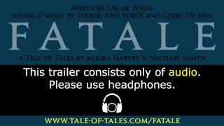 FATALE -  Audio Trailer