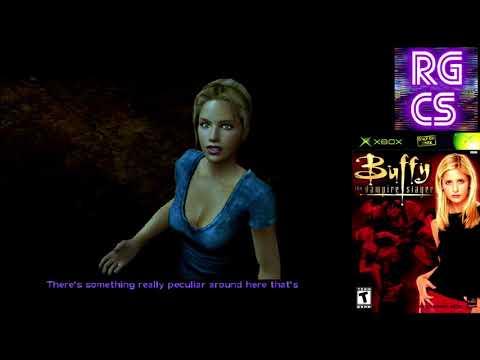Buffy the Vampire Slayer Xbox Stream Part 1