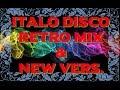 Italo Disco Retro Mix New Vers Non Stop 2017 mp3