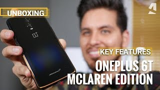 OnePlus 6T McLaren Edition unboxing and features