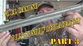 68 72 El Camino Window Glass Replacement Part 3