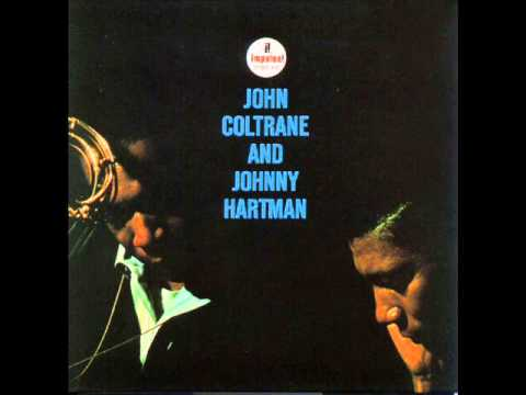 John Coltrane & Johnny Hartman - Lush Life