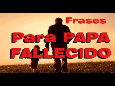Poema Para Un Padre Fallecido Mensaje Para Papá En El Cielo