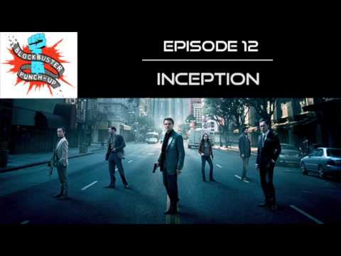 Blockbuster Punch-Up Ep. 12 - Inception