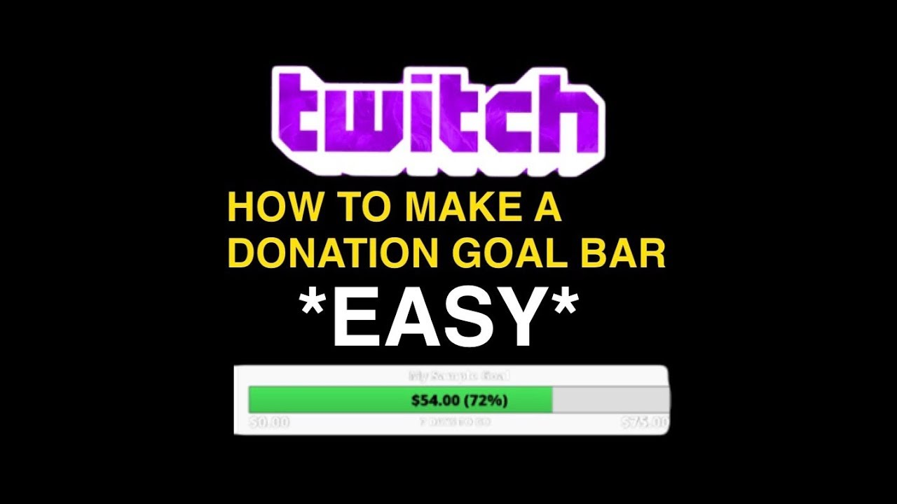 HOW TO CREATE A DONATION GOAL ON TWITCH\