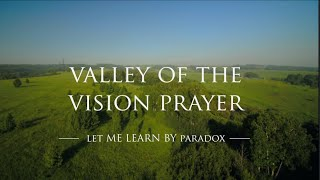 Valley Of Visions -  Let Me Learn By Paradox