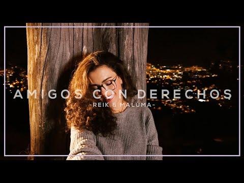 Amigos Con Derechos - Reik, Maluma (Cover) Manu Mora