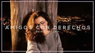 Amigos Con Derechos Reik, Maluma Cover Manu Mora.mp3