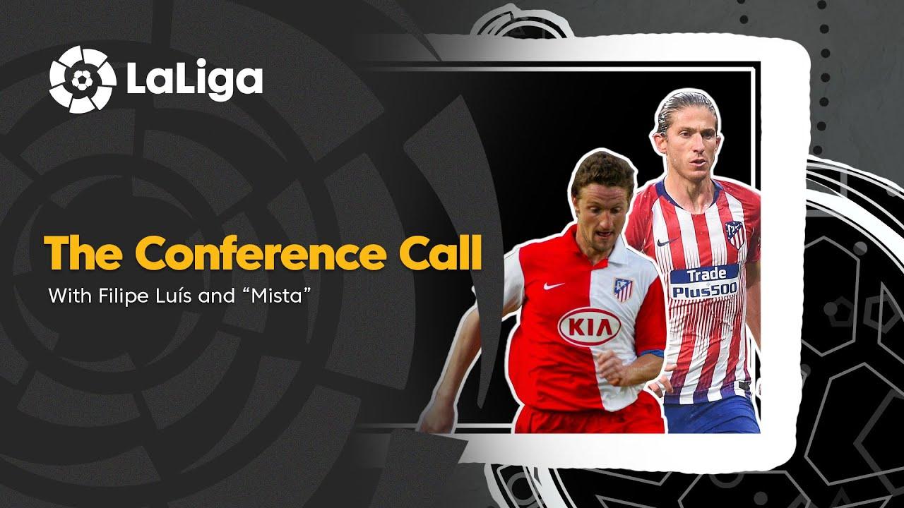 The Conference Call: Filipe Luís & Miguel Ángel Ferrer 'Mista'