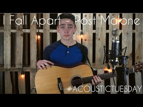 I Fall Apart - Post Malone (Acoustic Cover By Ian Grey)