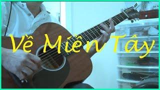 Về Miền Tây - Guitar Solo