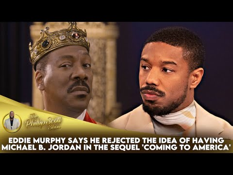 Eddie Murphy Rejected Having Michael B. Jordan As His Son In The 'Coming To America' Seque