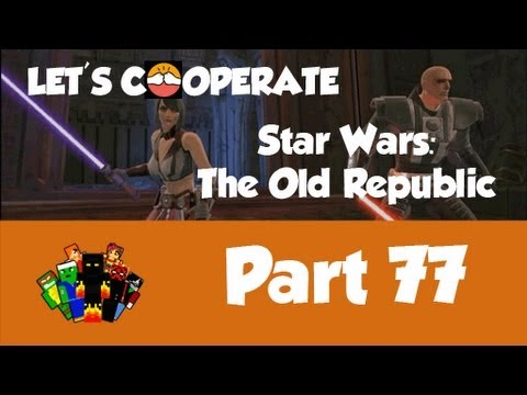 Let's Play Star Wars: The Old Republic (Coop): Part 77