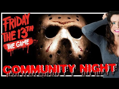 Friday The 13th The Game | Community Gaming Night EP52