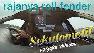 #SEKUTOMOTIF Rajanya Roll Fender Mobil